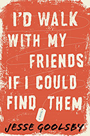 I'd Walk With My Friends If I Could Find Them by Jesse Goolsby cover