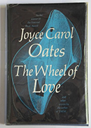 The Wheel of Love by Joyce Carol Oates cover