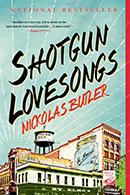 Shotgun Lovesongs by Nickolas Butler cover